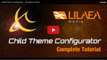 Child Theme Configurator Tutorial videos